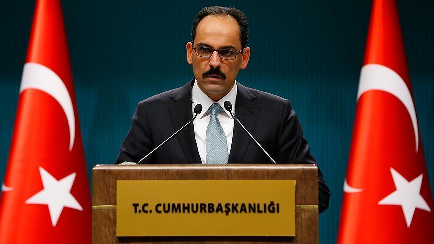 Cumhurbaşkanlığı Sözcüsü: Tarihi karar hayırlı olsun