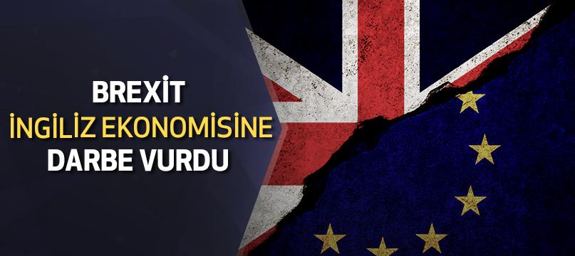 Brexit İngiliz ekonomisine darbe vurdu