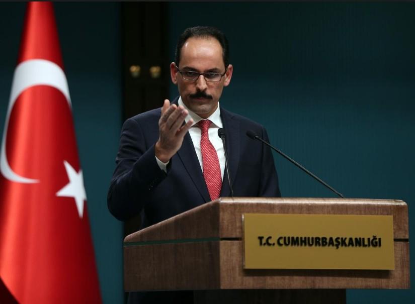 Kalın: İstihbarat birimlerimiz Suriye rejimiyle temas kurabilir