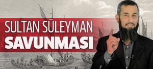 Kanuni Sultan Süleyman savunması