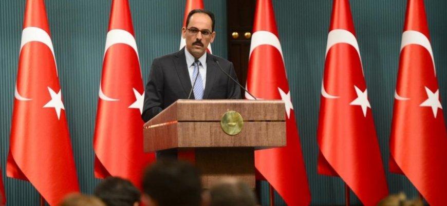 Kalın: Türkiye krizi fırsata dönüştürmek üzere