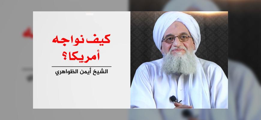 El Kaide lideri Zevahiri: Amerika'ya nasıl karşı koyulur?