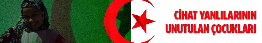 Cezayir'deki cihat yanlılarının unutulan çocukları