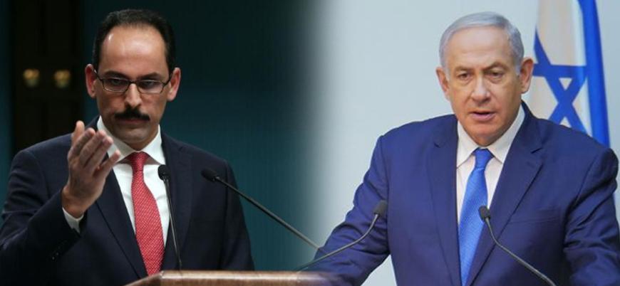 İbrahim Kalın'dan Netanyahu'ya tepki