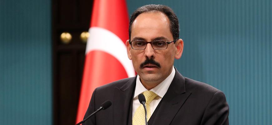 İbrahim Kalın: Suriye'ye tahkimatlar devam edecek