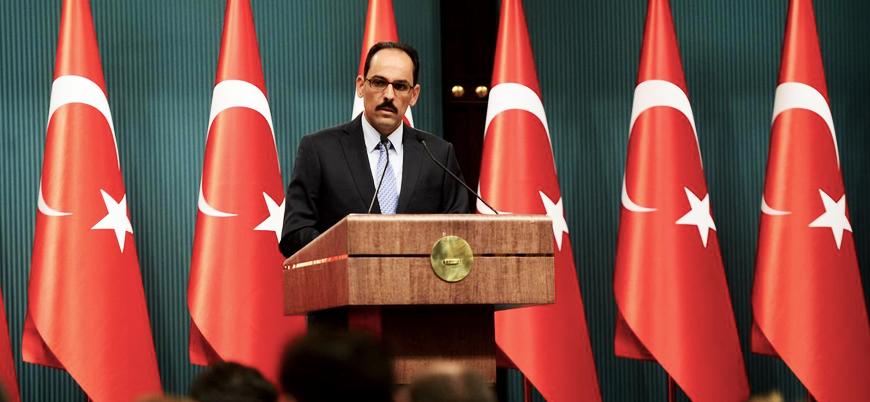 İbrahim Kalın: Suriye'de Astana'da çizilen sınırların değişmesi mümkün değil