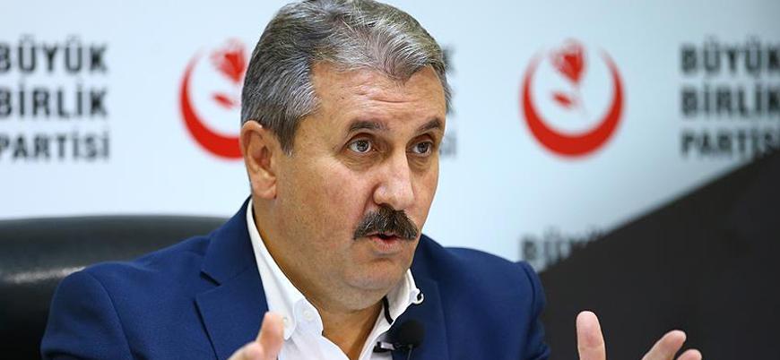 BBP Genel Başkanı Destici: Türkiye ittifakına varız