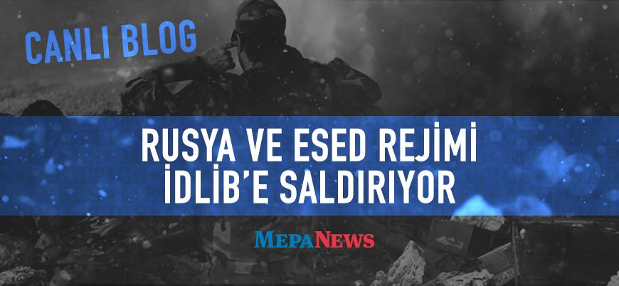 Canlı Blog | Esed rejimi beklenen İdlib saldırısını başlattı