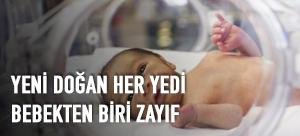 Yeni doğan her yedi bebekten biri zayıf