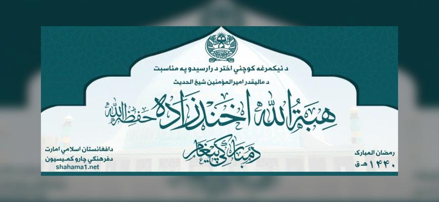 Taliban lideri Heybetullah Ahundzade'den bayram mesajı