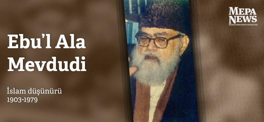 Ebu'l Ala Mevdudi kimdir?