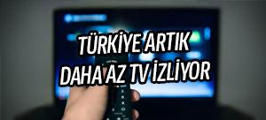 Türkiye artık daha az televizyon izliyor