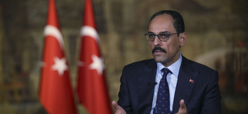 """Kalın'dan Kılıçdaroğlu'na yanıt: """"Libya'da ne işimiz var?"""""""