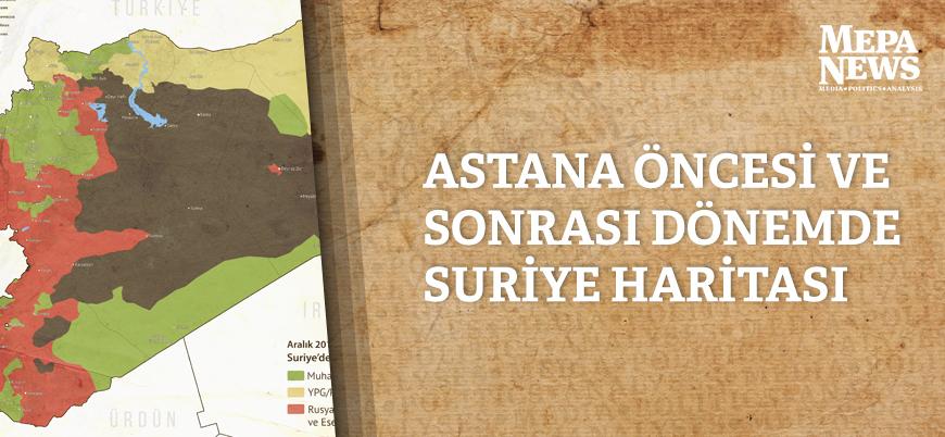 Astana Anlaşması öncesi ve sonrası dönemde Suriye'de son durum haritası