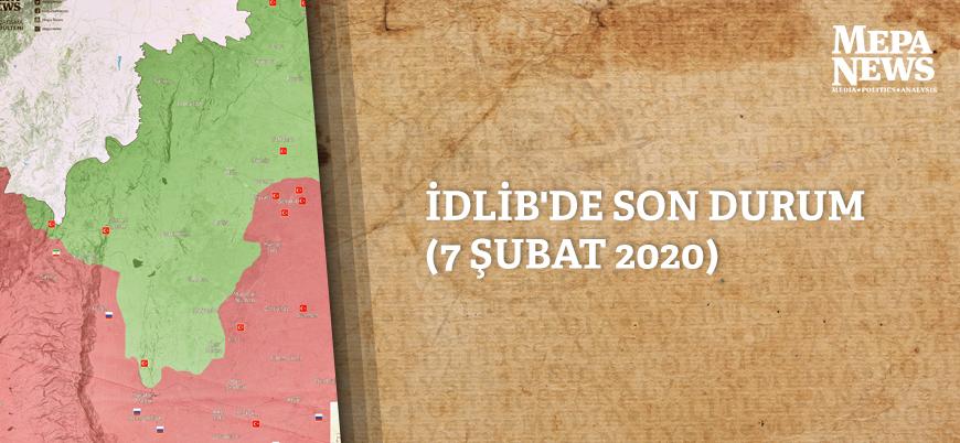 İdlib'de son durum (7 Şubat 2020)