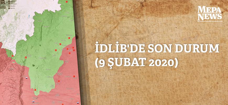 İdlib'de son durum (9 Şubat 2020)