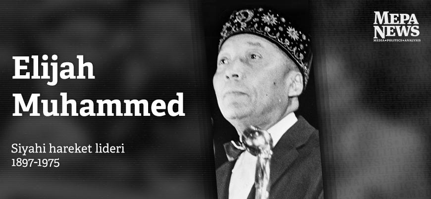 Elijah Muhammed kimdir?