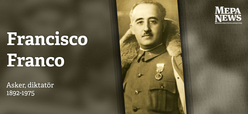 Francisco Franco kimdir?