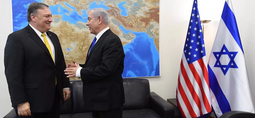 Pompeo ile Netanyahu İran'ı görüştü