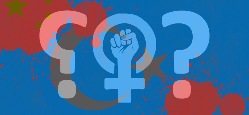 Batı merkezli feminist örgütler Doğu Türkistan'da kadınlara yönelik ihlallere neden sessiz?