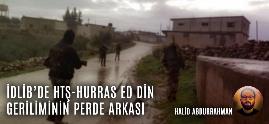 İdlib'deki HTŞ-Hurras ed Din geriliminin perde arkası