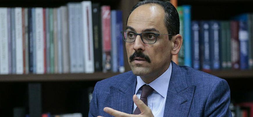 Kalın: Libya'da siyasi çözüme inanıyoruz