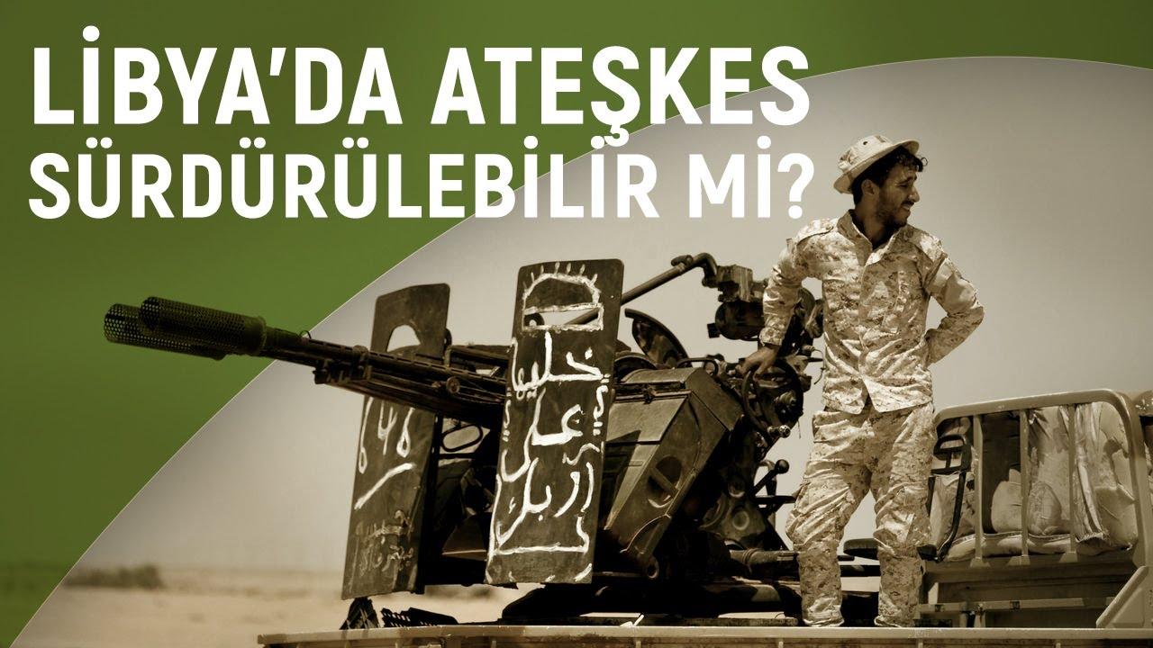 Halid Abdurrahman değerlendirdi: Libya'da ateşkes mümkün mü?