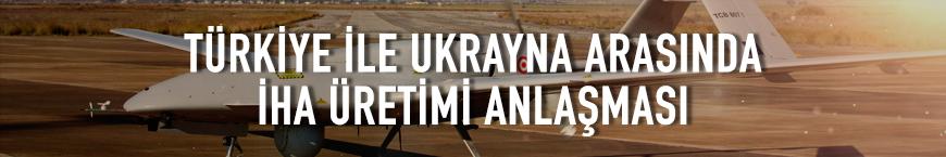 Türkiye ile Ukrayna arasında 'Bayraktar TB2' anlaşması