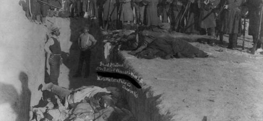 29 Aralık 1890: ABD'nin Kızılderililere yönelik 'Yaralı Diz Katliamı'