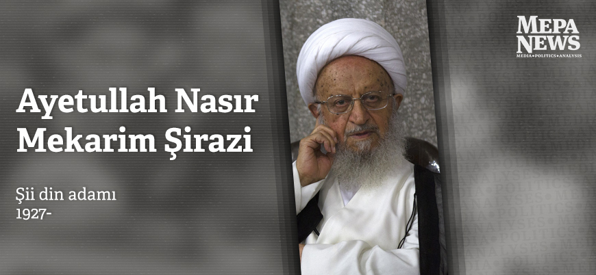 Nasır Mekarim Şirazi kimdir?