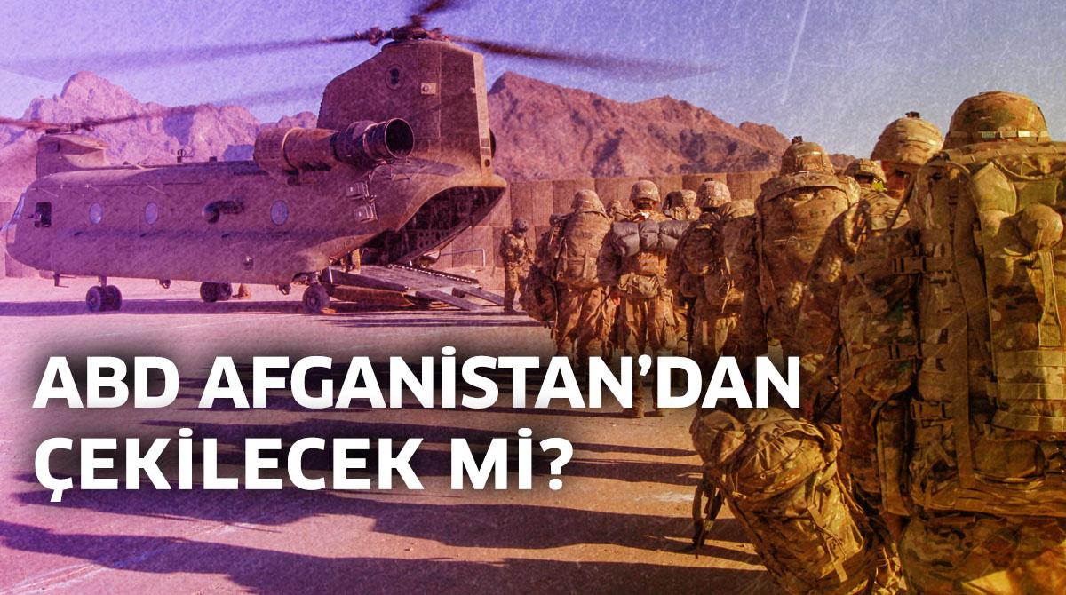 ABD Afganistan'dan çekilecek mi?