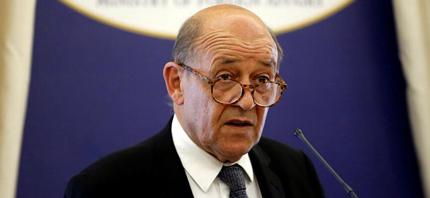Fransa Dışişleri Bakanı Le Drian: Türkiye'nin daha çok adım atması gerekiyor