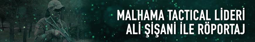 Malhama Tactical'in lideri Ali Şişani ile röportaj