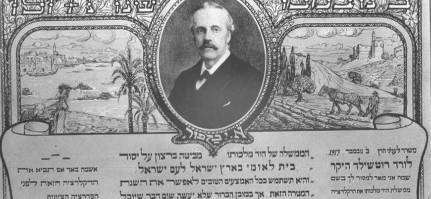 İngiliz yönetiminin İsrail'in temelini atan hamlesi: Balfour Deklarasyonu