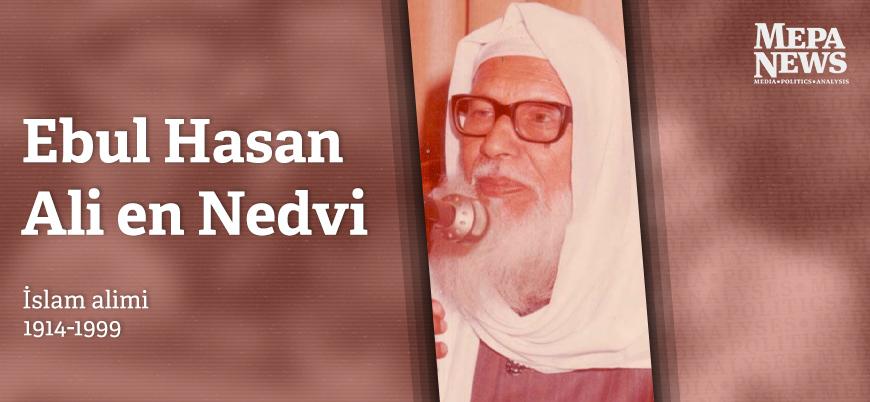 Ebul Hasan Ali en Nedvi kimdir?