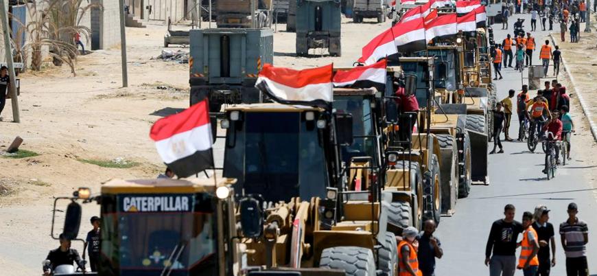 """""""Sisi'nin prestij çalışması"""": Mısır Gazze'de imar faaliyetlerine başladı"""