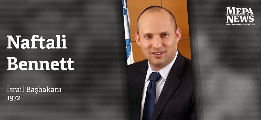 İsrail'in yeni başbakanı Naftali Bennett kimdir?
