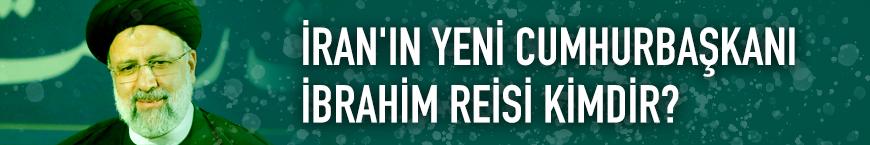 İran'ın yeni cumhurbaşkanı İbrahim Reisi kimdir?