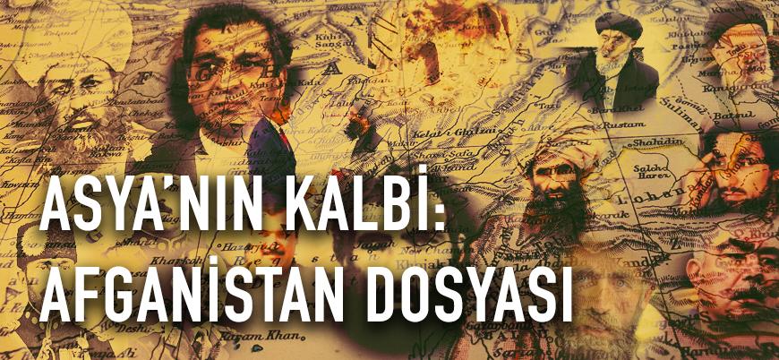 Asya'nın kalbi: Afganistan dosyası