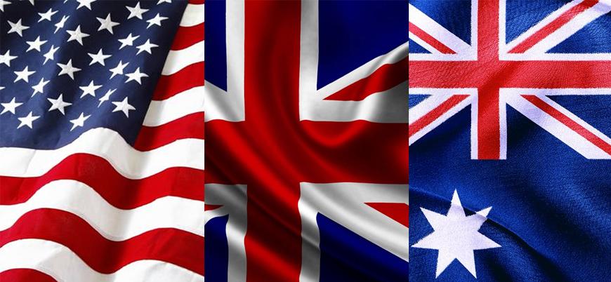 ABD İngiltere ve Avustralya Çin'e karşı birleşti