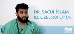 Dr. Şacul İslam ile özel röportaj