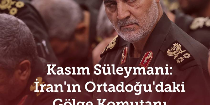 Kasım Süleymani: İran'ın Ortadoğu'daki Gölge Komutanı Öldürüldü