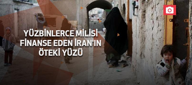 Yüzbinlerce milisi finanse eden İran'ın öteki yüzü