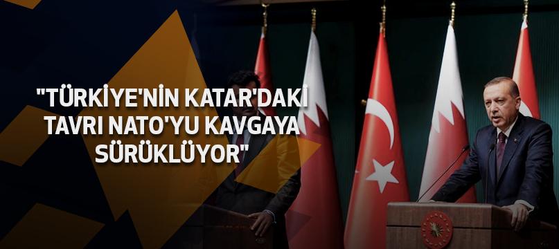 """""""Türkiye'nin Katar'daki tavrı NATO'yu kavgaya sürüklüyor"""""""