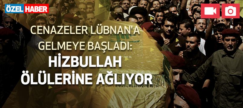 Cenazeler Lübnan'a gelmeye başladı: Hizbullah ölülerine ağlıyor