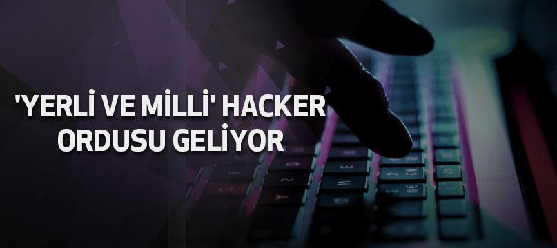 'Yerli ve milli' hacker ordusu geliyor
