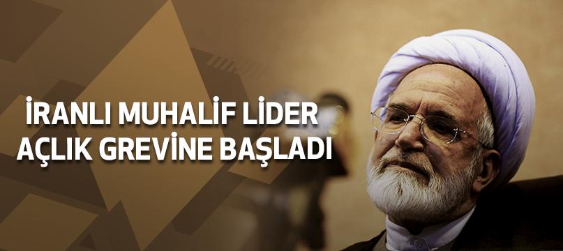 İranlı muhalif lider açlık grevine başladı