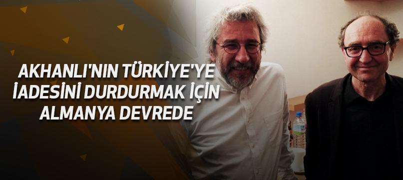 Akhanlı'nın Türkiye'ye iadesini durdurmak için Almanya devrede