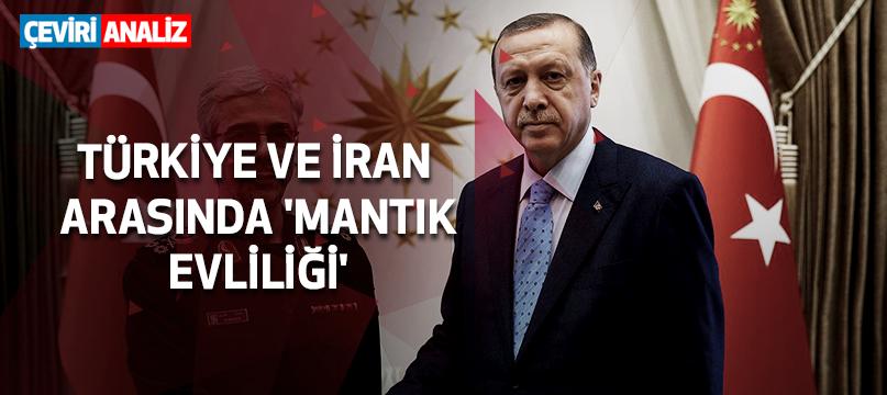 Türkiye ve İran arasında 'mantık evliliği'