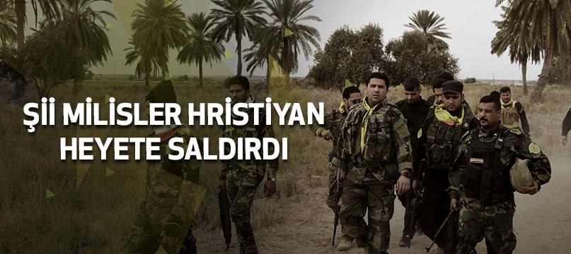 Şii milisler Hristiyan heyete saldırdı